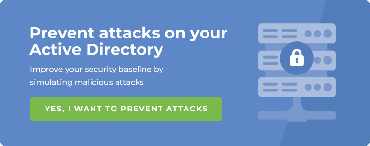 Prevent attacks on your active directory. Get in touch with one of our experts now!