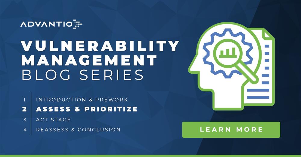Vulnerability Management: Assess & Prioritize