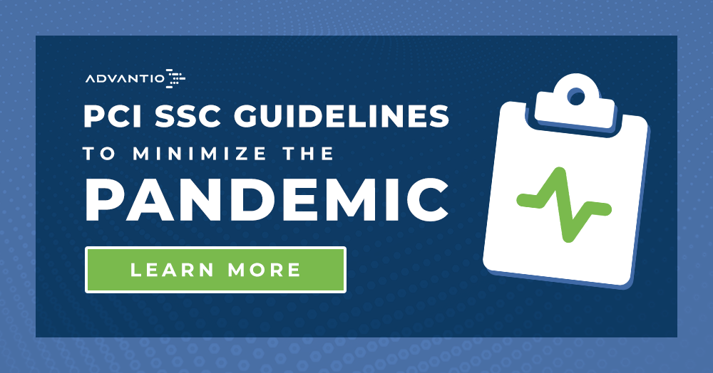 Coronavirus (COVID-19): PCI SSC guidelines to minimize the impact of the pandemic